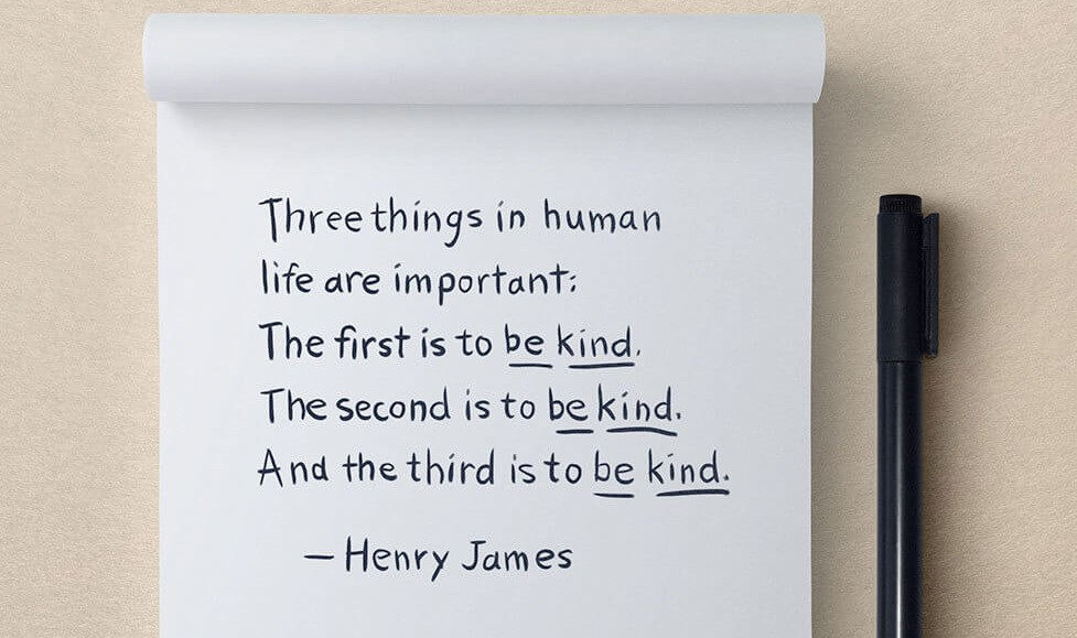 henry james quote random acts of kindness