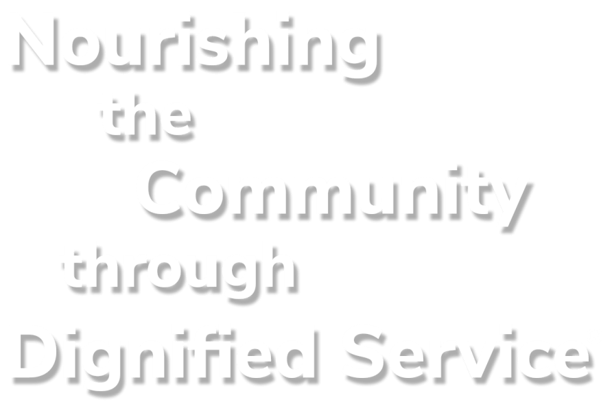 Nourishing the community through dignified services