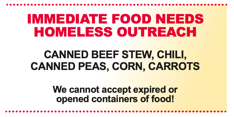 Immediate Food Needs Homeless Outreach: Canned Beef Stew, Chili, Canned Peas, Corn, and Carrots