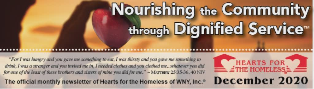 Nourishing the Community through Dignified Service, Hearts for the Homeless of WNY, Inc. December 2020